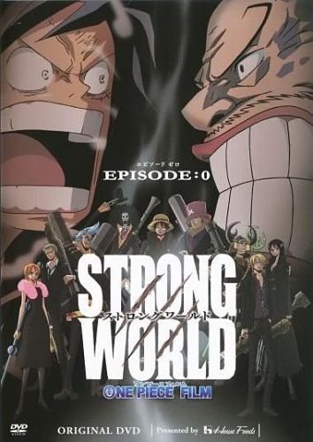 One Piece Film: Strong World – Episode 0